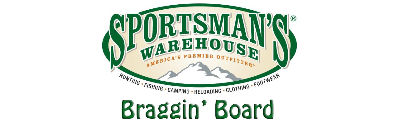 Sportsmans warehouse braggin 39 board the exchange for Sportsmans warehouse fishing report